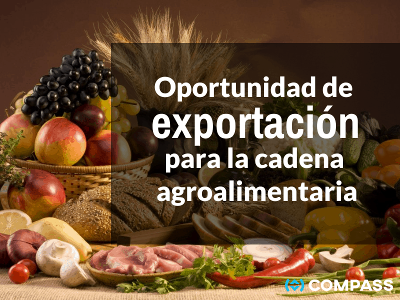 Oportunidad de exportación para la cadena agroalimentaria
