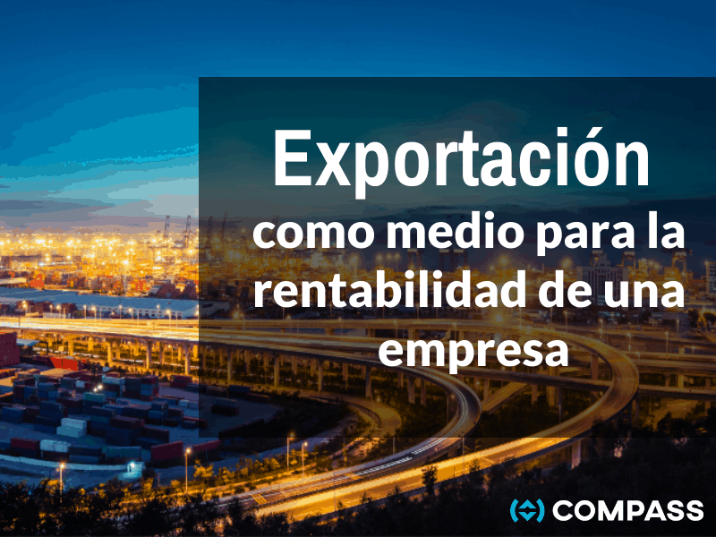 Exportación como medio para la rentabilidad.